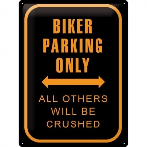 Plakat 30 x 40cm Biker Parking Only
